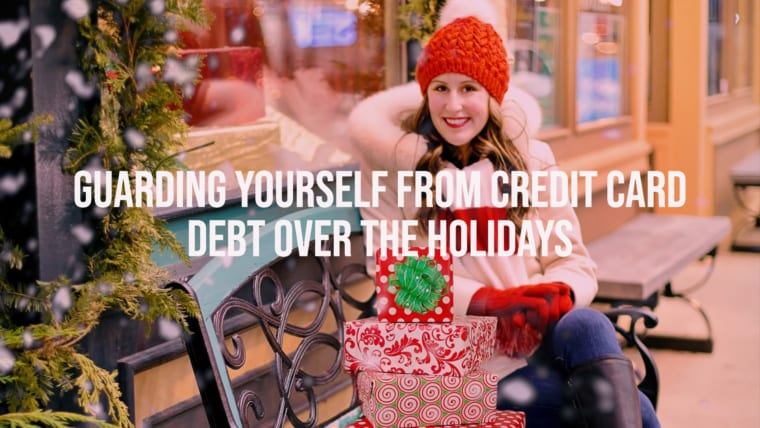 Guarding Yourself from Credit Card Debt Over the Holidays