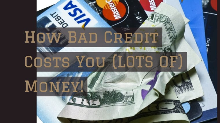 How Bad Credit Costs You (LOTS OF) Money!